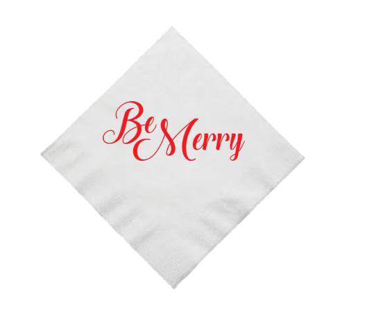 """Be Merry"" Cocktail Napkins"