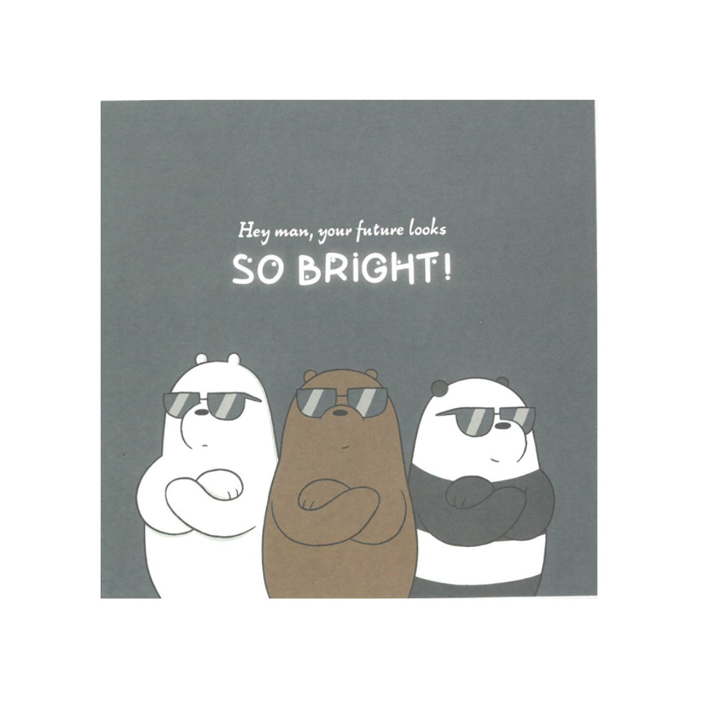 So Bright! Greeting Card - The Bare Bears