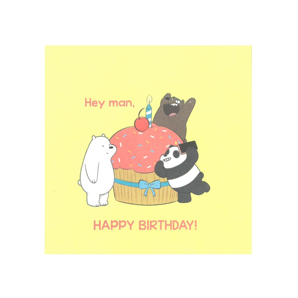 Hey Man, Happy Birthday! Greeting Card - The Bare Bears