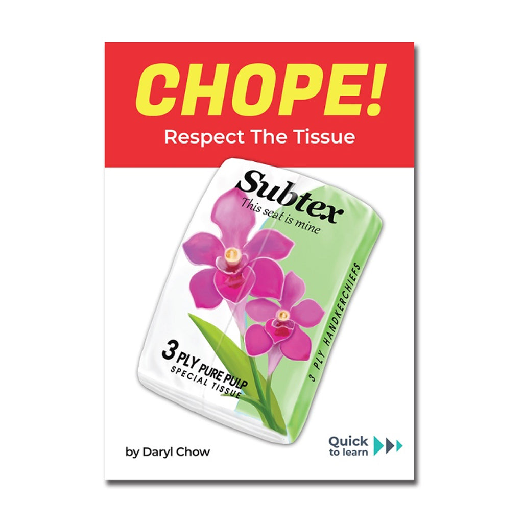 Chope! Respect the Tissue