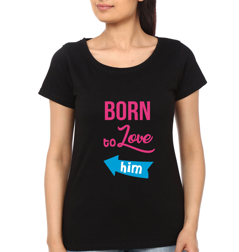 Born to love Half Sleeves T-Shirt for Women