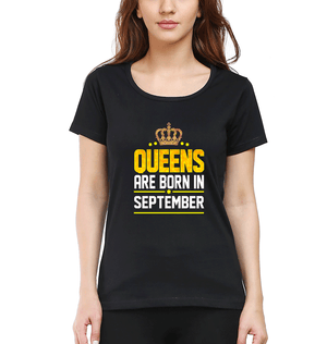 Queens Are Born In September Half Sleeves T-Shirt for Women