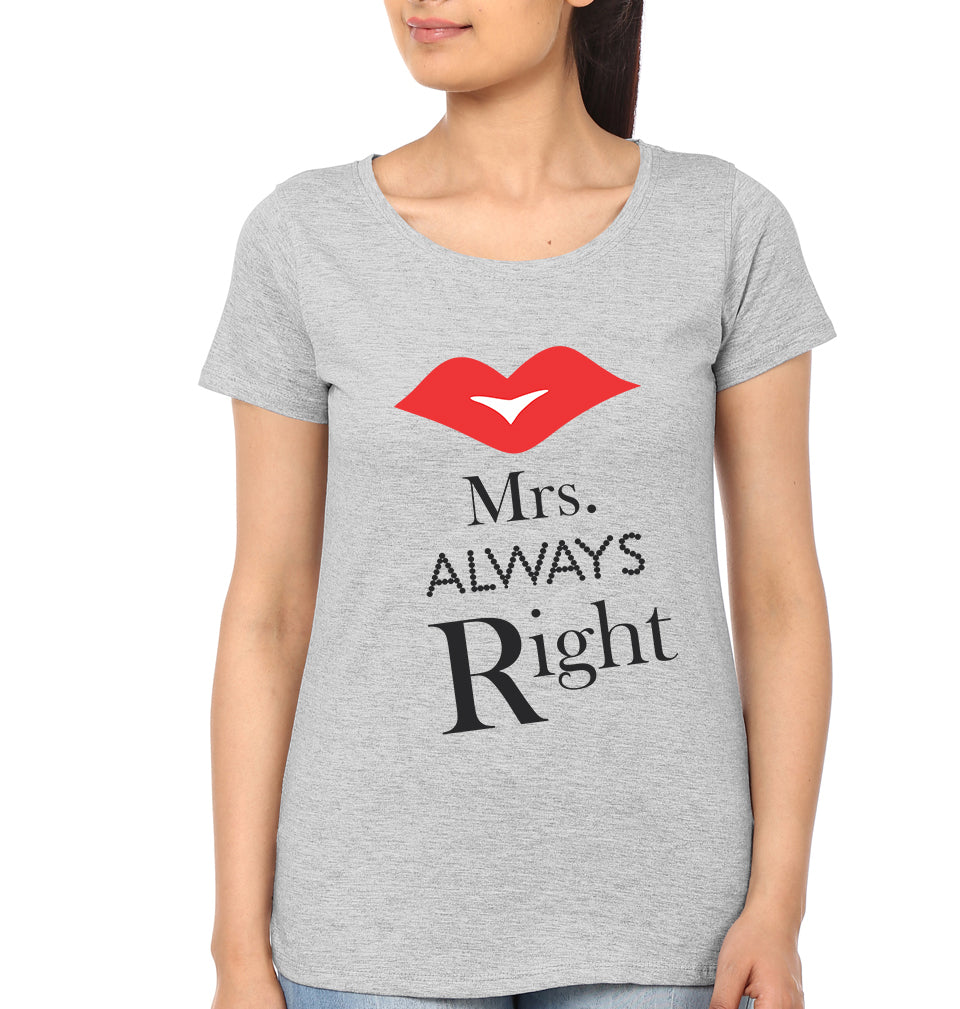 Mrs. Always Right Half Sleeves T-Shirt for Women