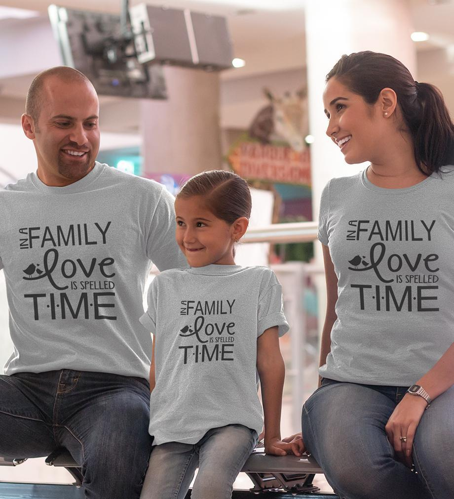 ektarfa.com @ Buy Best T-shirts Online in India Family T-Shirts In A Family Love Is Spelled Time Family T-Shirts