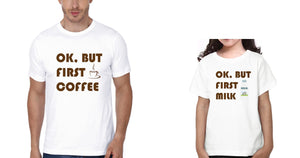 ektarfa.com Father Daughter T-Shirts Ok But First Coffee Ok But First Milk Father Daughter T-Shirts