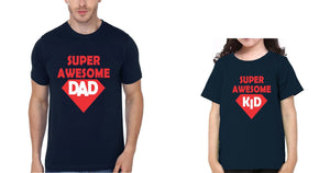 ektarfa.com Father Daughter T-Shirts Super Awesome Dad Super Awesome Kid Father Daughter T-Shirts