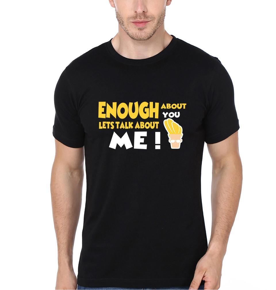 ektarfa.com Men Designs Enough About You Lets Talk About Me Men T-Shirt & Hoodie