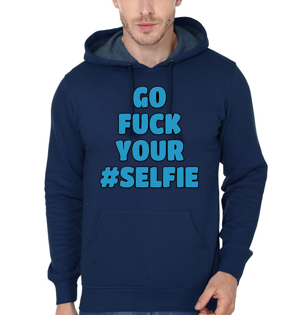 ektarfa.com Men Designs Go Fuck Your Selfie Men T-shirt and Hoodie