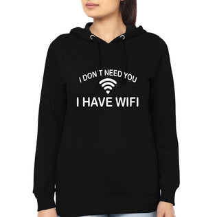 ektarfa.com Women Designs I Don't Need You i Have WIFI Women T-Shirt & Hoodie