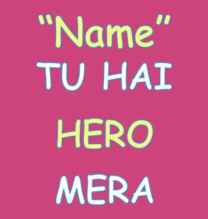 ektarfa.com Women Designs Tu Hai Hero Mera Women T-Shirt & Hoodie