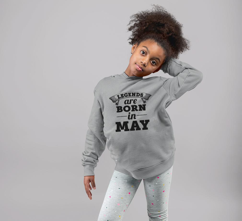 Ektarfa Garments Girls Hoodies Legends are Born in May Hoodie for Girl