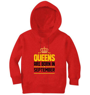 Ektarfa Garments Girls Hoodies Queens Are Born In September Hoodie for Girl