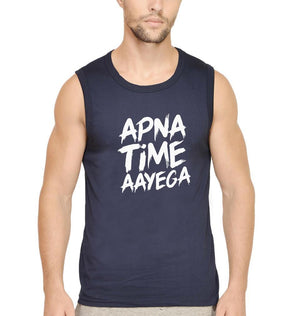 Ektarfa Garments Men Sleeveless T-Shirts Apna Time Aayega Sleeveless T-Shirt for Men