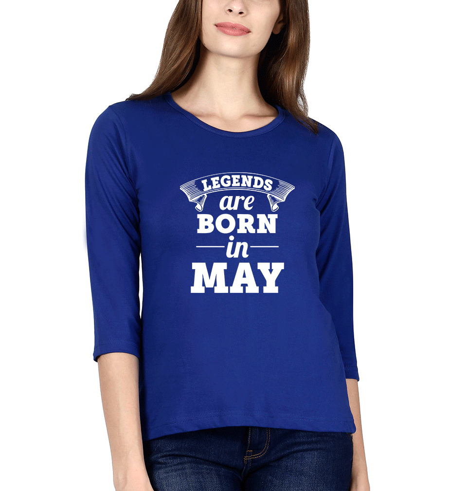 Ektarfa Garments Women Full Sleeves T-Shirts Legends are Born in May Full Sleeves T-Shirt for Women