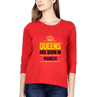 Ektarfa Garments Women Full Sleeves T-Shirts Queens Are Born In March Full Sleeves T-Shirt for Women