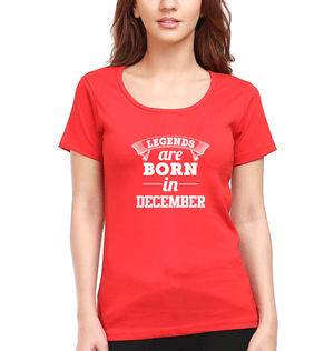 Ektarfa Garments Women Half Sleeves T-Shirts Legends Are Born In December T-Shirt for Women