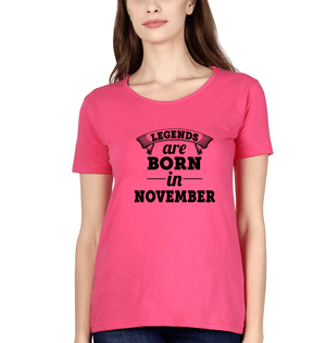 Ektarfa Garments Women Half Sleeves T-Shirts Legends Are Born In November T-Shirt for Women