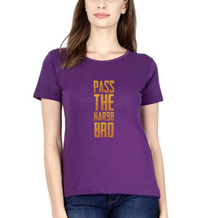 Ektarfa Garments Women Half Sleeves T-Shirts PUBG Pass The KAR98 Bro T-Shirt for Women
