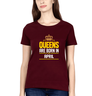 Ektarfa Garments Women Half Sleeves T-Shirts Queens Are Born In April T-Shirt for Women