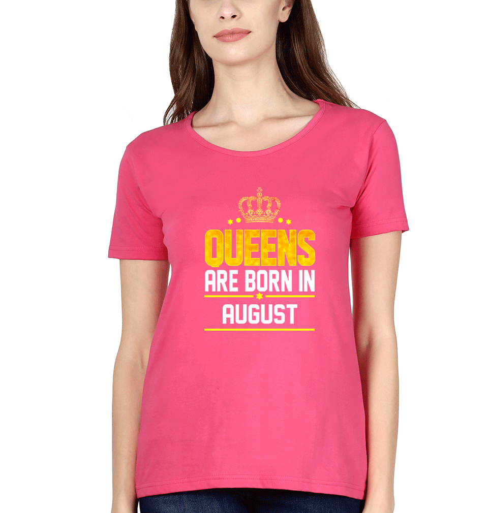 Ektarfa Garments Women Half Sleeves T-Shirts Queens Are  Born In August T-Shirt for Women