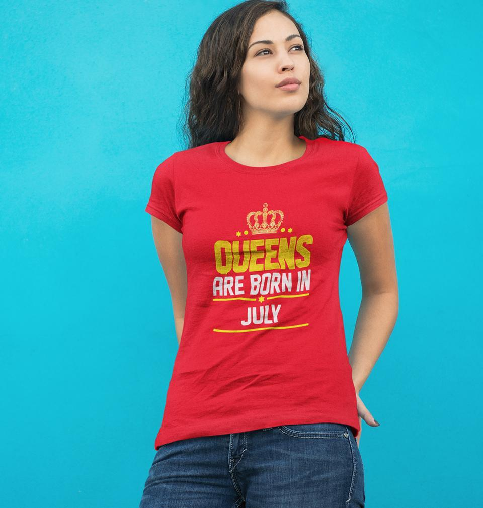 Ektarfa Garments Women Half Sleeves T-Shirts Queens Are Born In July T-Shirt for Women
