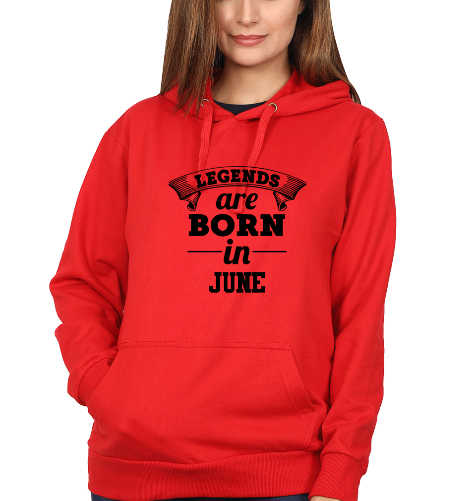 Ektarfa Garments Women Hoodies Legends are Born in Jun Hoodie for Women