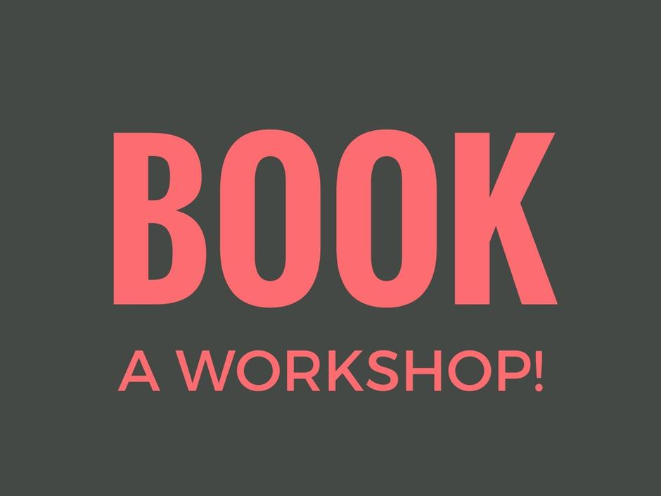 Book a workshop!