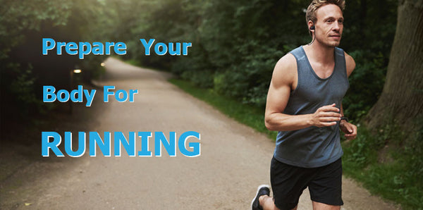 Running Tips to Prepare your Body and Prevent Injuries