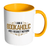 I Am A Bookaholic And I Regret Nothing Accent Mug