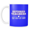 Retired Teacher Every Child Left Behind Mug - Awesome Librarians - 16