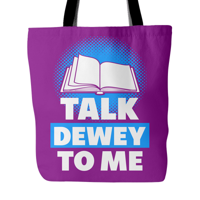 Talk Dewey To Me Tote Bag - Awesome Librarians
