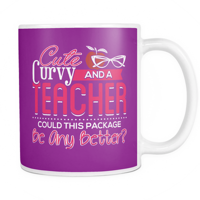 Cute, Curvy And A Teacher Could This Package Be Any Better? Mug - Awesome Librarians