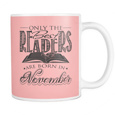 Only The Best Readers Are Born In November Mug