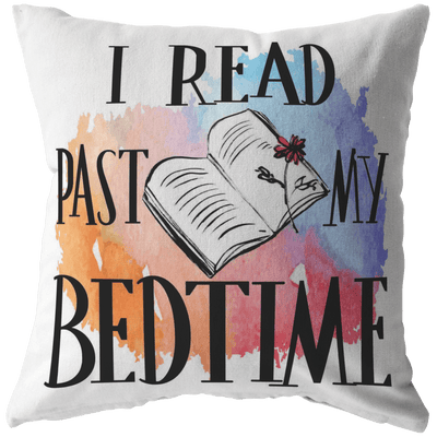 I Read Past My Bedtime Pillow - Awesome Librarians