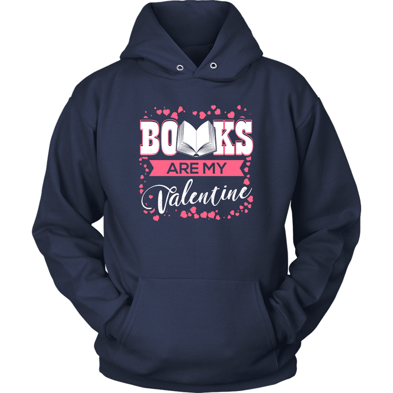 Books Are My Valentine Shirt - Awesome Librarians