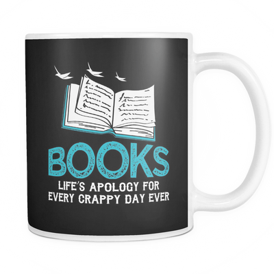 Books Life's Apology For Every Crappy Day Ever Mug - Awesome Librarians - 3