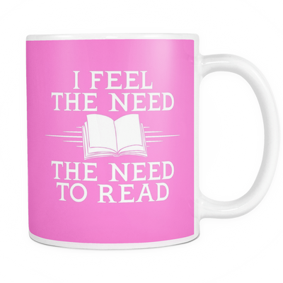 I Feel The Need. The Need To Read Mug - Awesome Librarians
