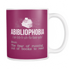 Abibliophobia. The Fear Of Running Out Of Books To Read Mug