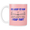 You Need To Read *Scientific Research Support Longevity Benefits Of Reading* I Read That! Mug