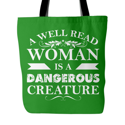 A Well Read Woman Is A Dangerous Creature Tote Bag - Awesome Librarians