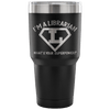 I'm A Librarian What's Your Superpower Tumbler - Awesome Librarians