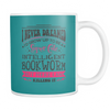 I Never Dreamed I'd Grow Up To Be A Super Cute Intelligent Bookworm But Here I Am Killing It Mug - Awesome Librarians