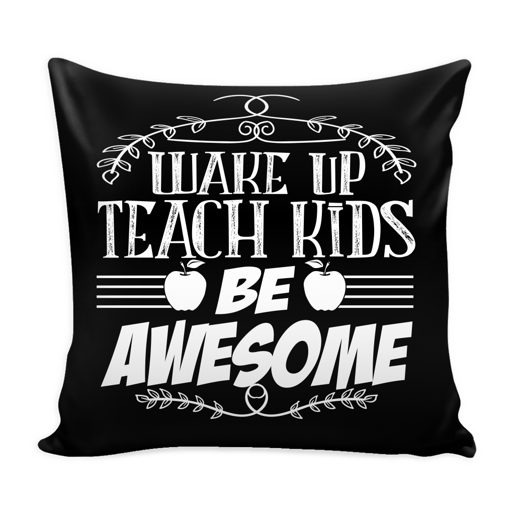 Wake Up, Teach Kids, Be Awesome Pillow Cover - Awesome Librarians