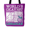World's Okayest Librarian Tote Bag