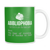 Abibliophobia. The Fear Of Running Out Of Books To Read Mug - Awesome Librarians