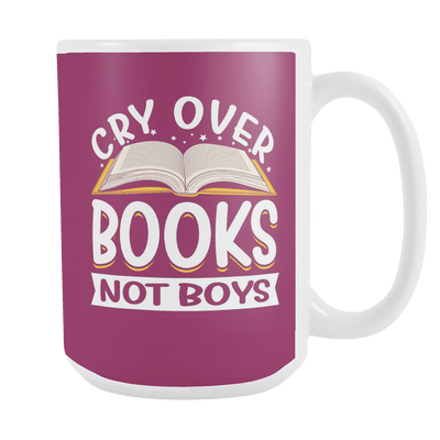 Cry Over Books Not Boys 15oz Mug