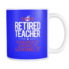 Retired Teacher Earned It Living It Loving It Mug - Awesome Librarians