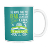 The More That You Read, The More Things You Will Know Mug - Awesome Librarians