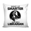 Wake Up Smarter Sleep With A Librarian Pillow Cover