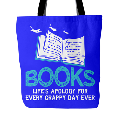 Books Life's Apology For Every Crappy Day Ever Tote Bag - Awesome Librarians